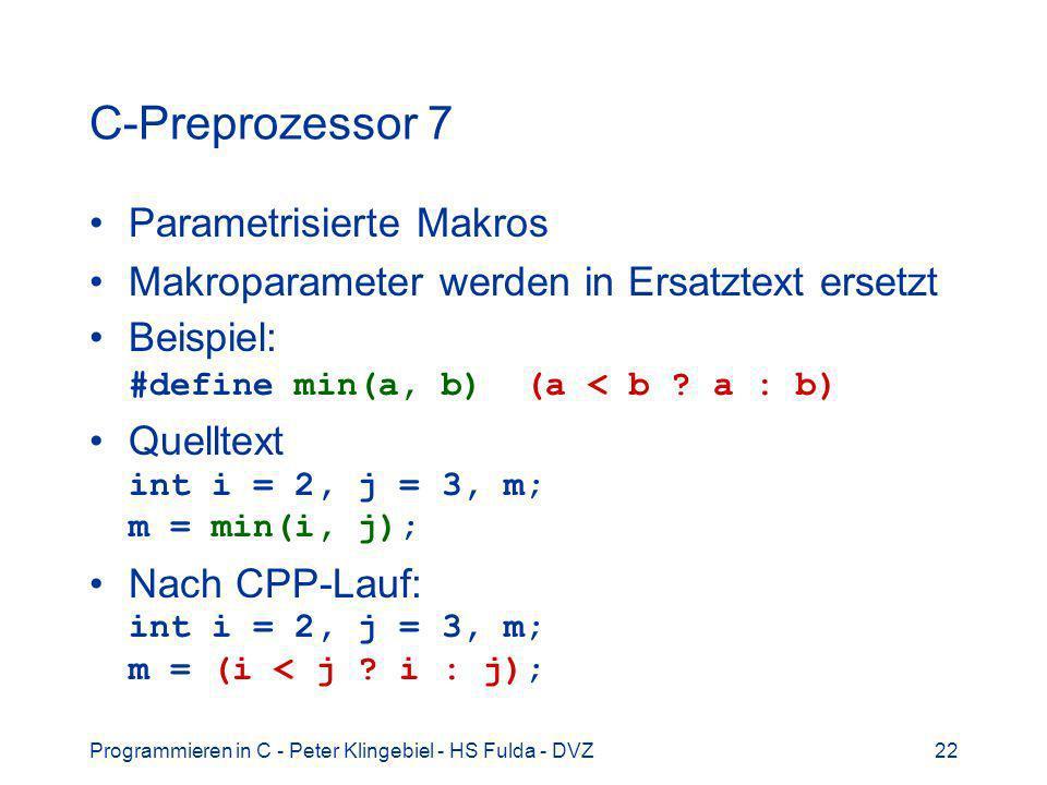 C-Preprozessor 7 Parametrisierte Makros