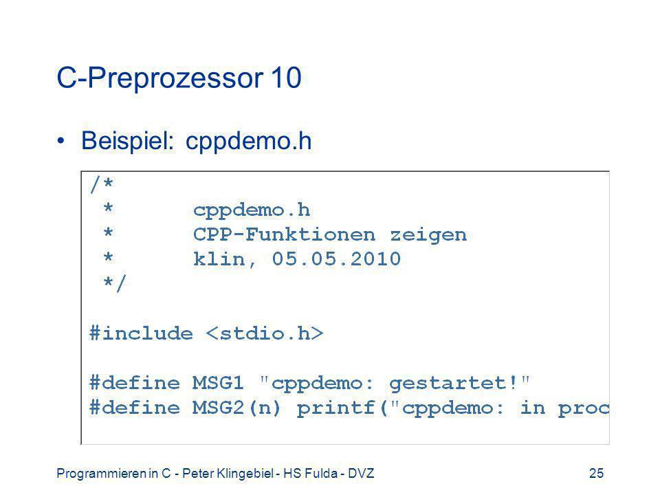 C-Preprozessor 10 Beispiel: cppdemo.h