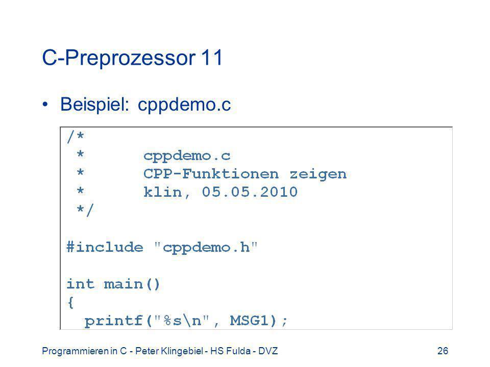C-Preprozessor 11 Beispiel: cppdemo.c