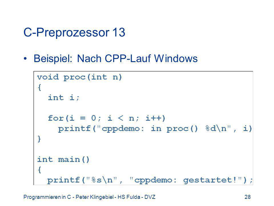 C-Preprozessor 13 Beispiel: Nach CPP-Lauf Windows