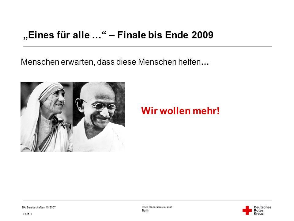 """""""Eines für alle … – Finale bis Ende 2009"""