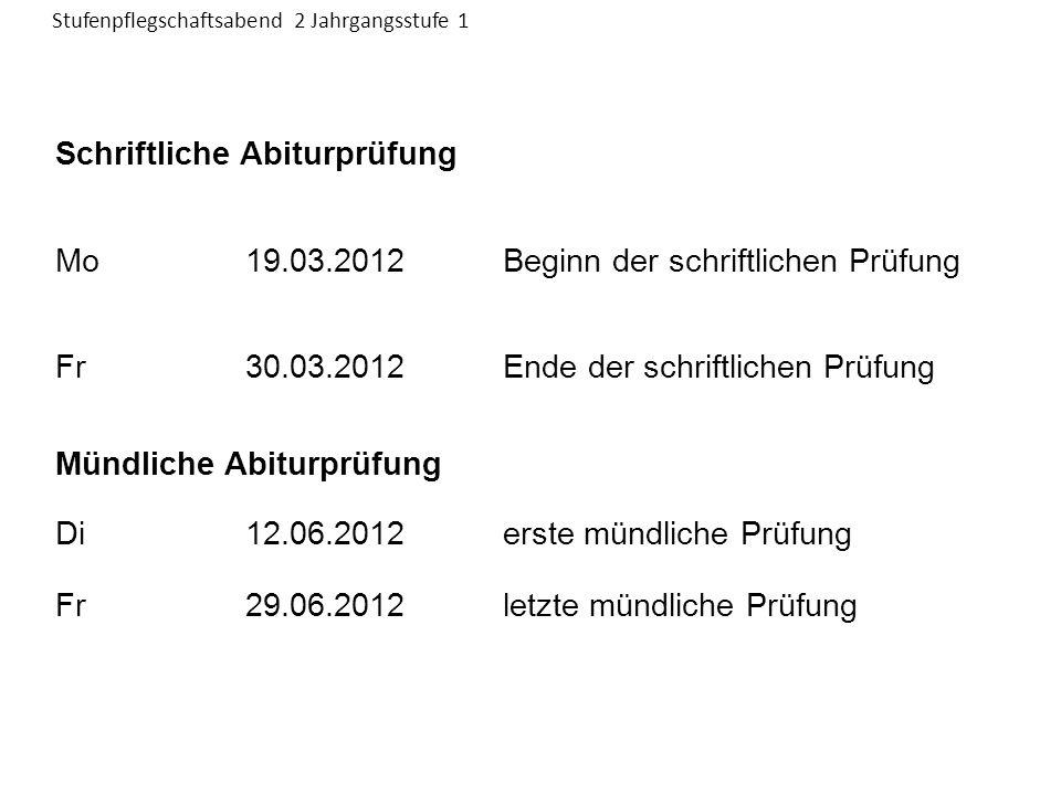 Schriftliche Abiturprüfung Mo 19.03.2012