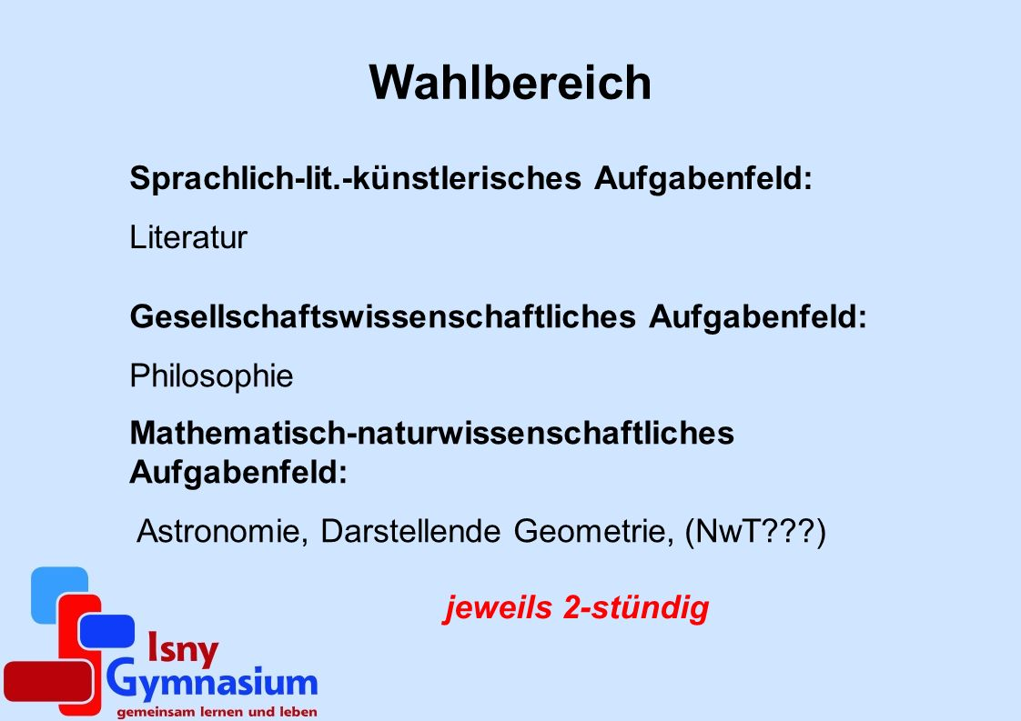 Wahlbereich Sprachlich-lit.-künstlerisches Aufgabenfeld: Literatur