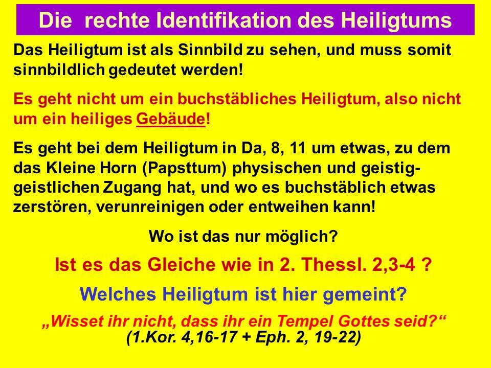 Die rechte Identifikation des Heiligtums