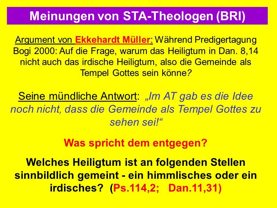 Meinungen von STA-Theologen (BRI) Was spricht dem entgegen