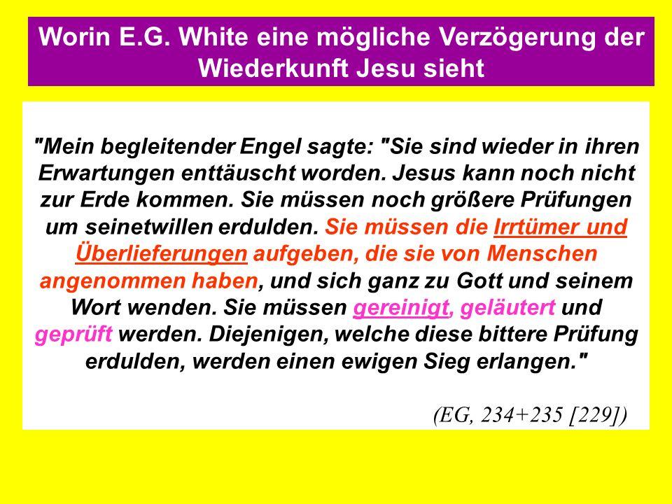 Worin E.G. White eine mögliche Verzögerung der Wiederkunft Jesu sieht