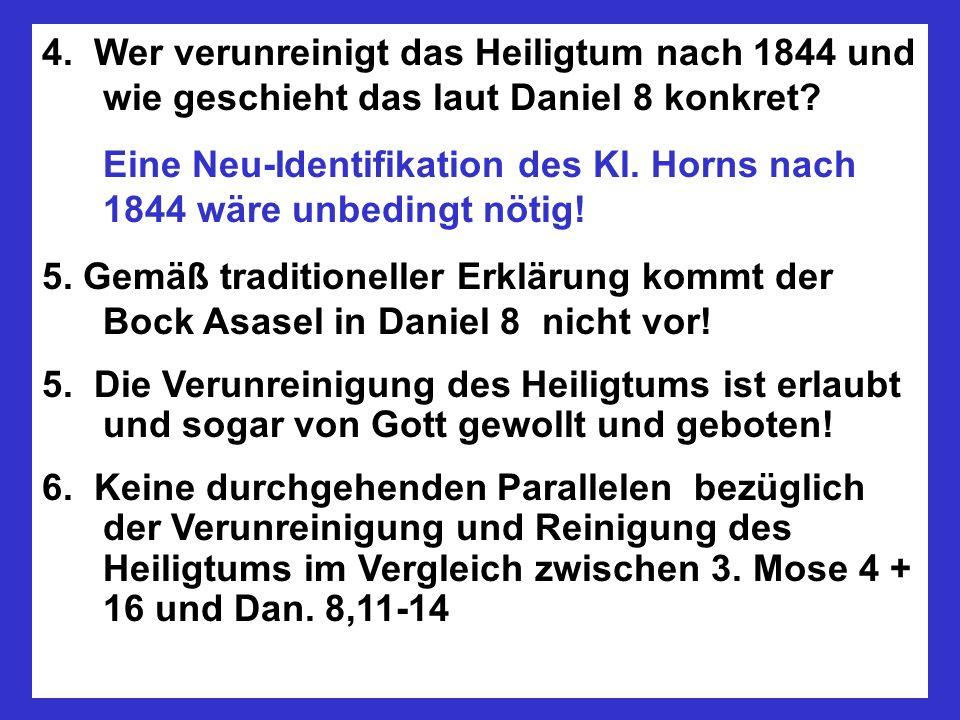 4. Wer verunreinigt das Heiligtum nach 1844 und wie geschieht das laut Daniel 8 konkret