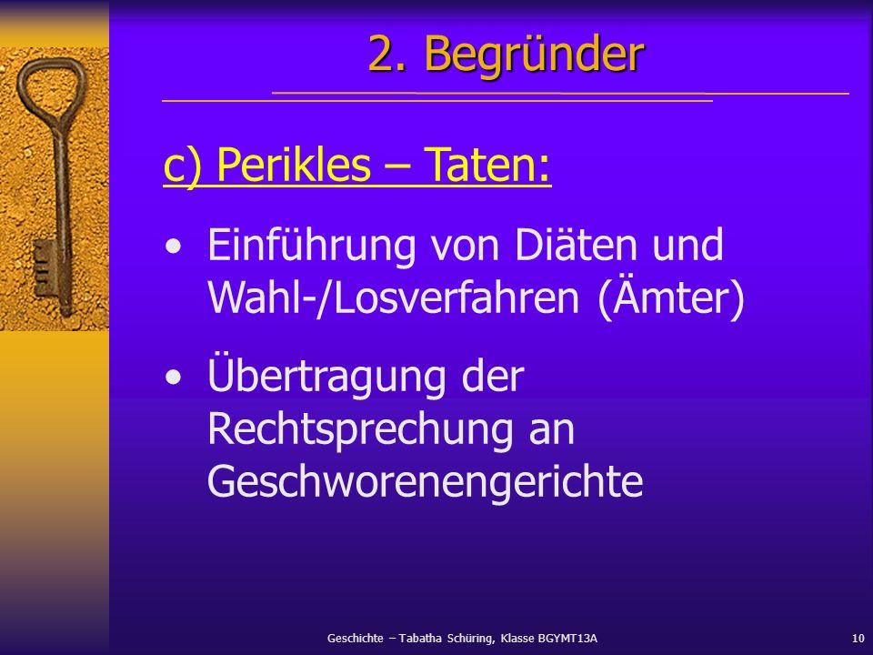 2. Begründer c) Perikles – Taten: