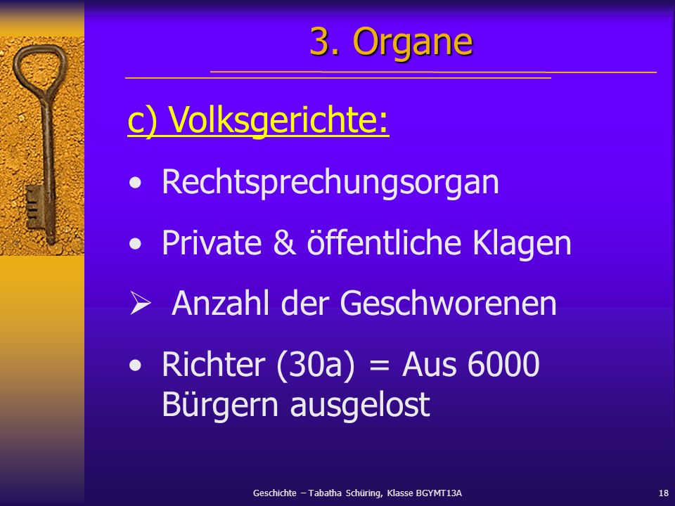 3. Organe c) Volksgerichte: Rechtsprechungsorgan