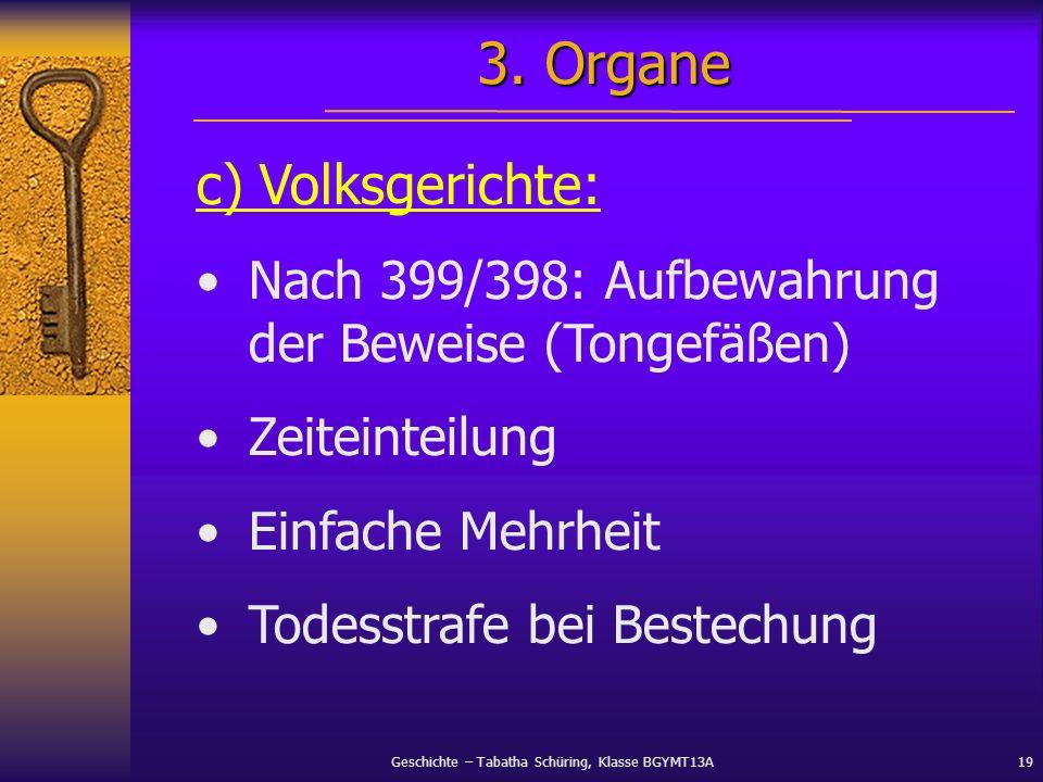 3. Organe c) Volksgerichte: