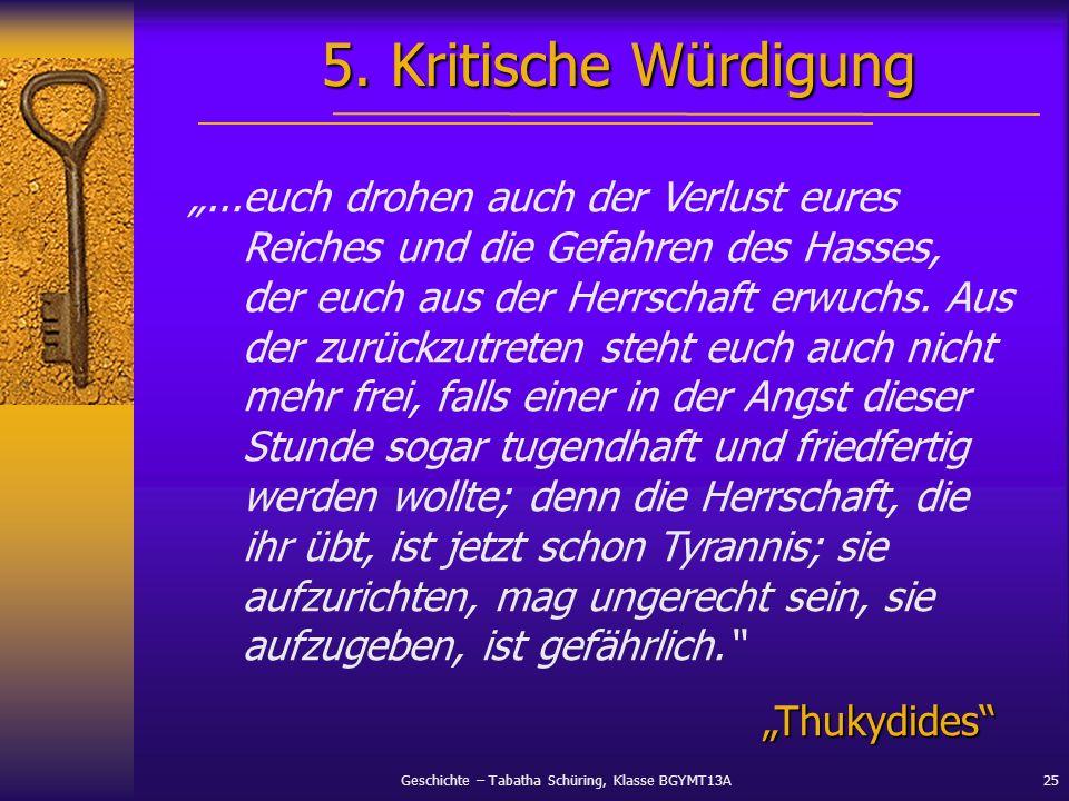 5. Kritische Würdigung