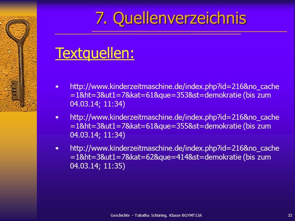 7. Quellenverzeichnis Textquellen: