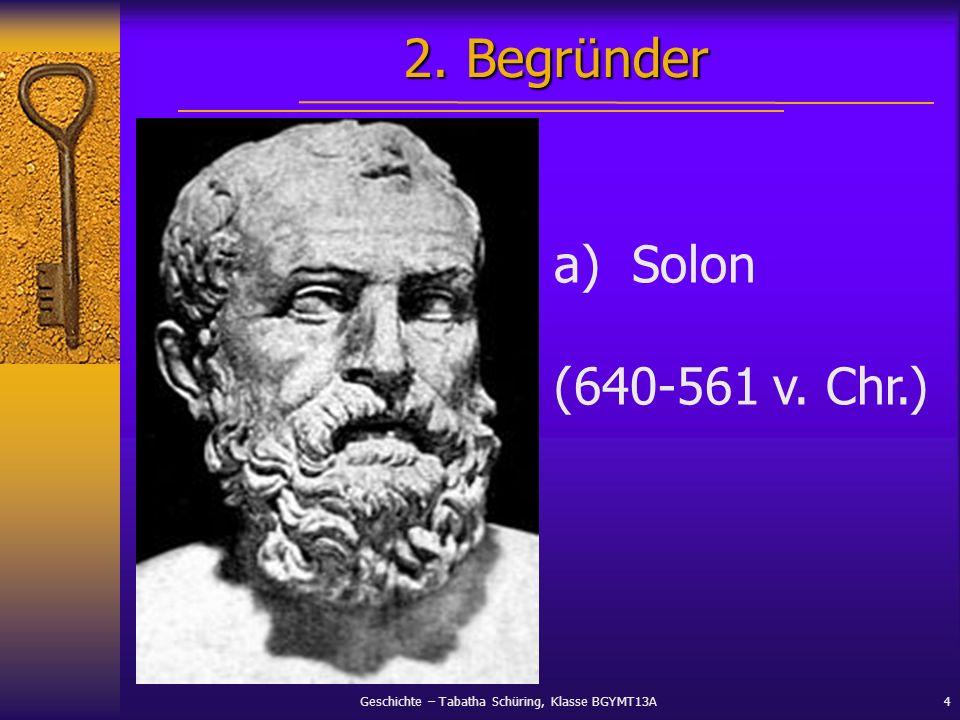 2. Begründer Solon (640-561 v. Chr.)
