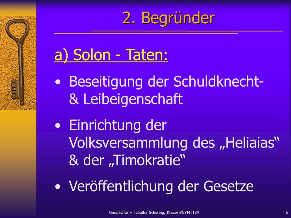 2. Begründer a) Solon - Taten: