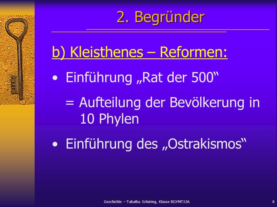 """2. Begründer b) Kleisthenes – Reformen: Einführung """"Rat der 500"""
