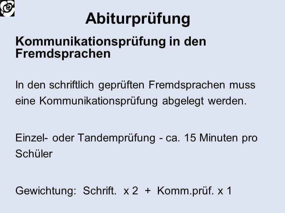 Abiturprüfung Kommunikationsprüfung in den Fremdsprachen