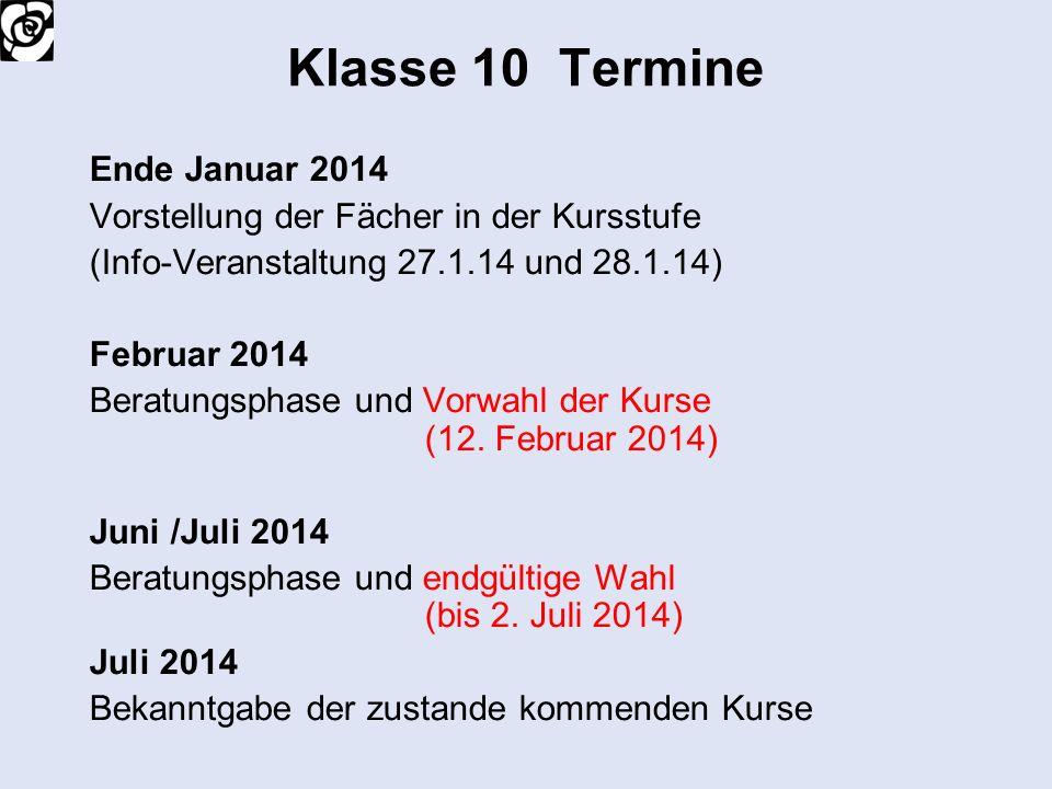 Klasse 10 Termine Ende Januar 2014