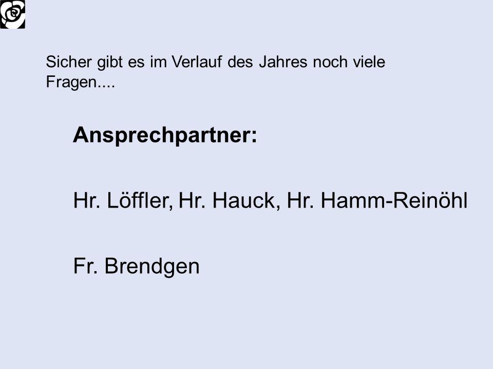 Hr. Löffler, Hr. Hauck, Hr. Hamm-Reinöhl