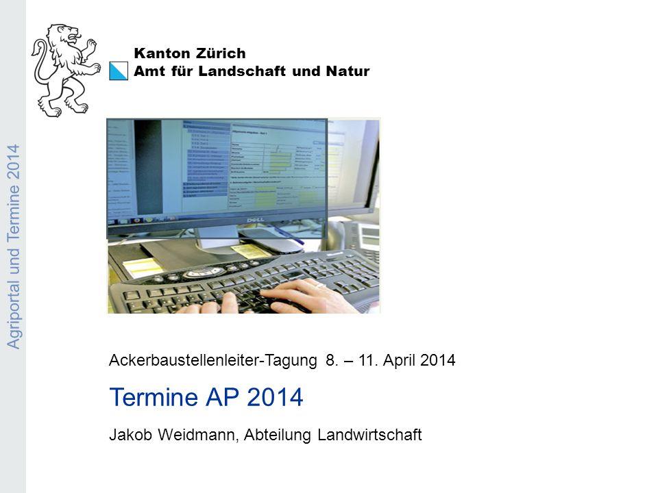 Agriportal und Termine 2014