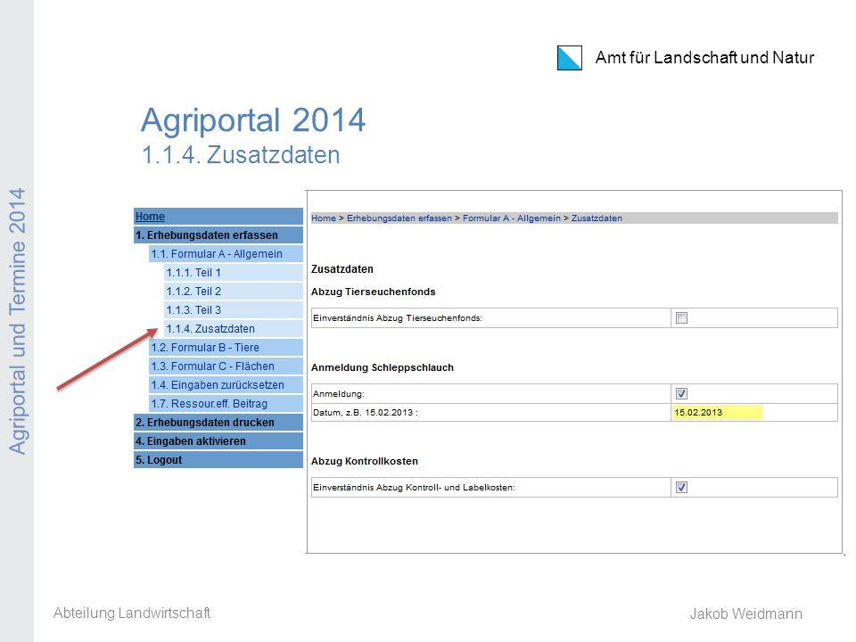 Agriportal 2014 1.1.4. Zusatzdaten