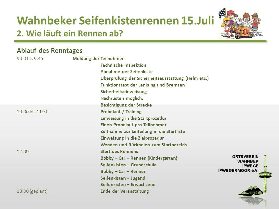 Wahnbeker Seifenkistenrennen 15.Juli 2. Wie läuft ein Rennen ab