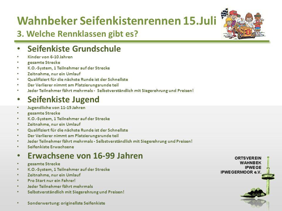 Wahnbeker Seifenkistenrennen 15.Juli 3. Welche Rennklassen gibt es