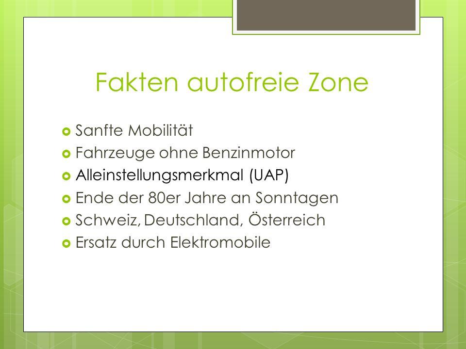 Fakten autofreie Zone Sanfte Mobilität Fahrzeuge ohne Benzinmotor