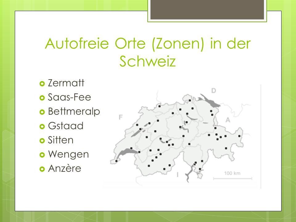 Autofreie Orte (Zonen) in der Schweiz