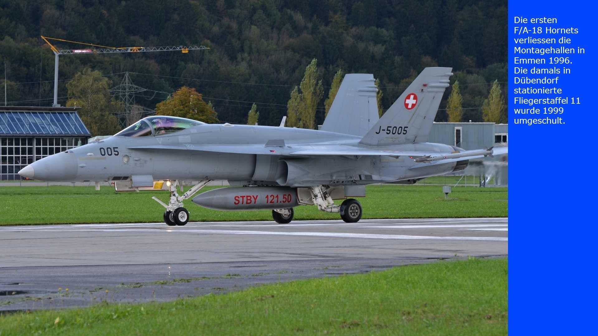 Die ersten F/A-18 Hornets verliessen die Montagehallen in Emmen 1996