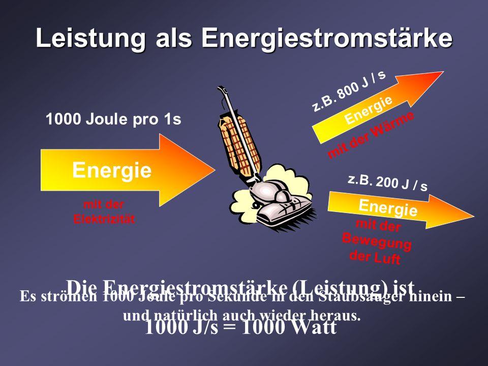 Leistung als Energiestromstärke