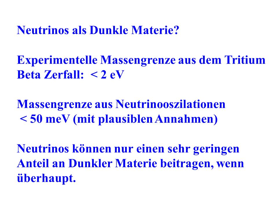 Neutrinos als Dunkle Materie