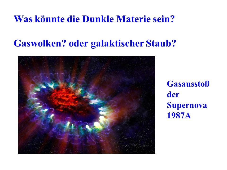 Was könnte die Dunkle Materie sein
