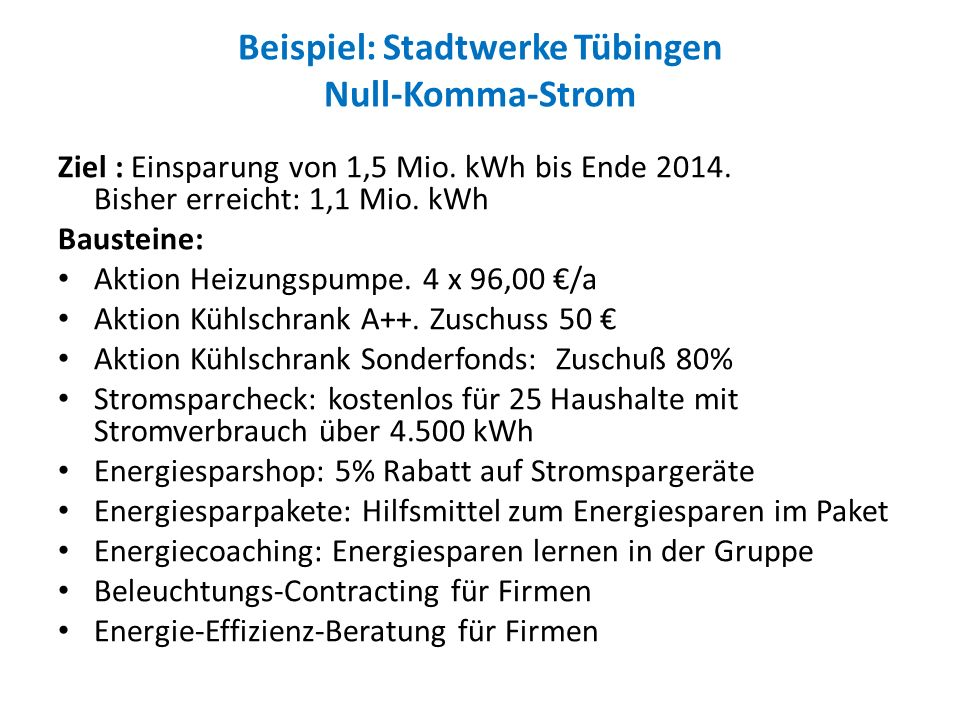 Beispiel: Stadtwerke Tübingen Null-Komma-Strom