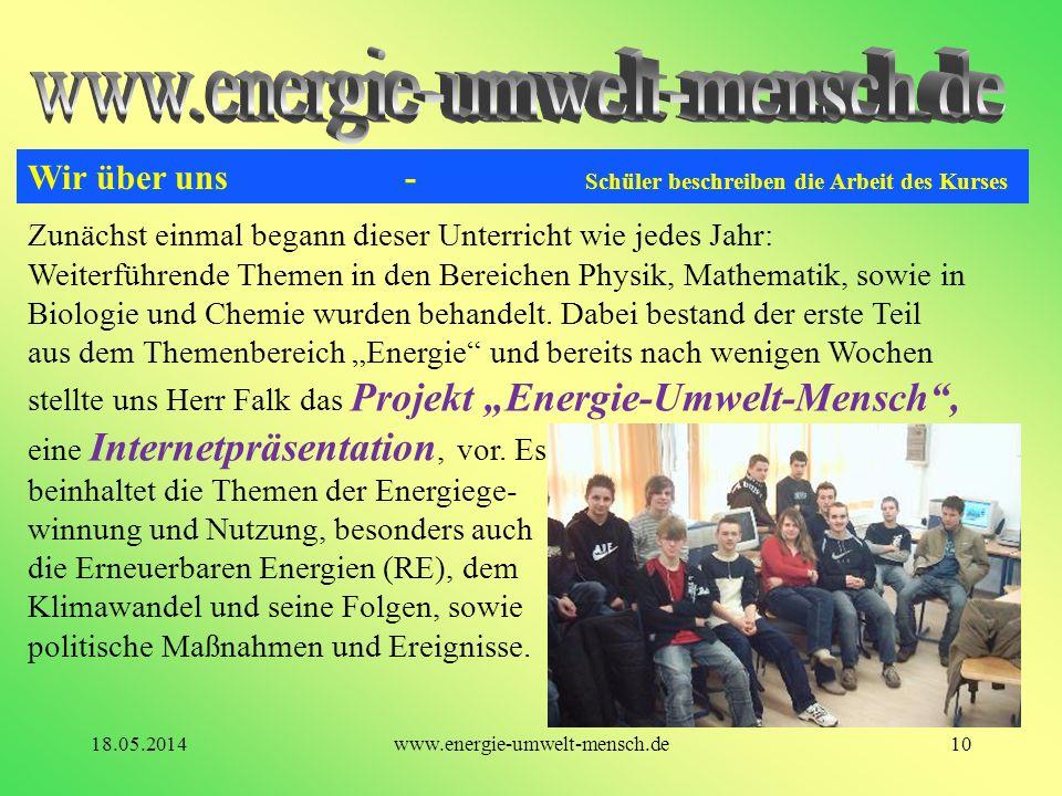 www.energie-umwelt-mensch.de Wir über uns - Schüler beschreiben die Arbeit des Kurses.