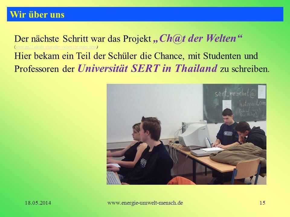 """Wir über uns Der nächste Schritt war das Projekt """"Ch@t der Welten (www.gc21.de/ibt/chat-der-welten/ibt/index.html)"""