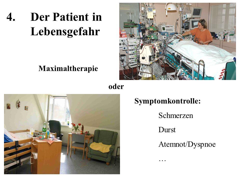 4. Der Patient in Lebensgefahr