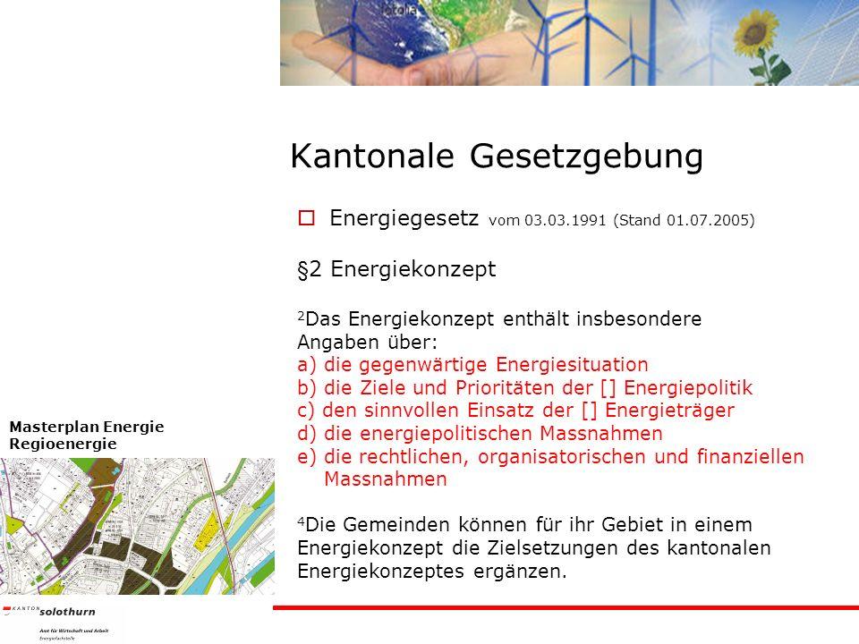 Kantonale Gesetzgebung