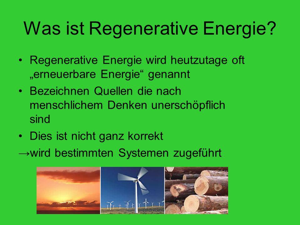 Was ist Regenerative Energie