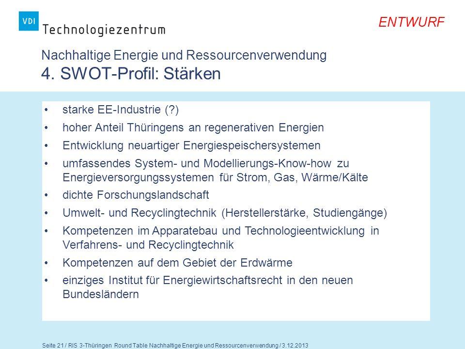 Nachhaltige Energie und Ressourcenverwendung 4. SWOT-Profil: Stärken