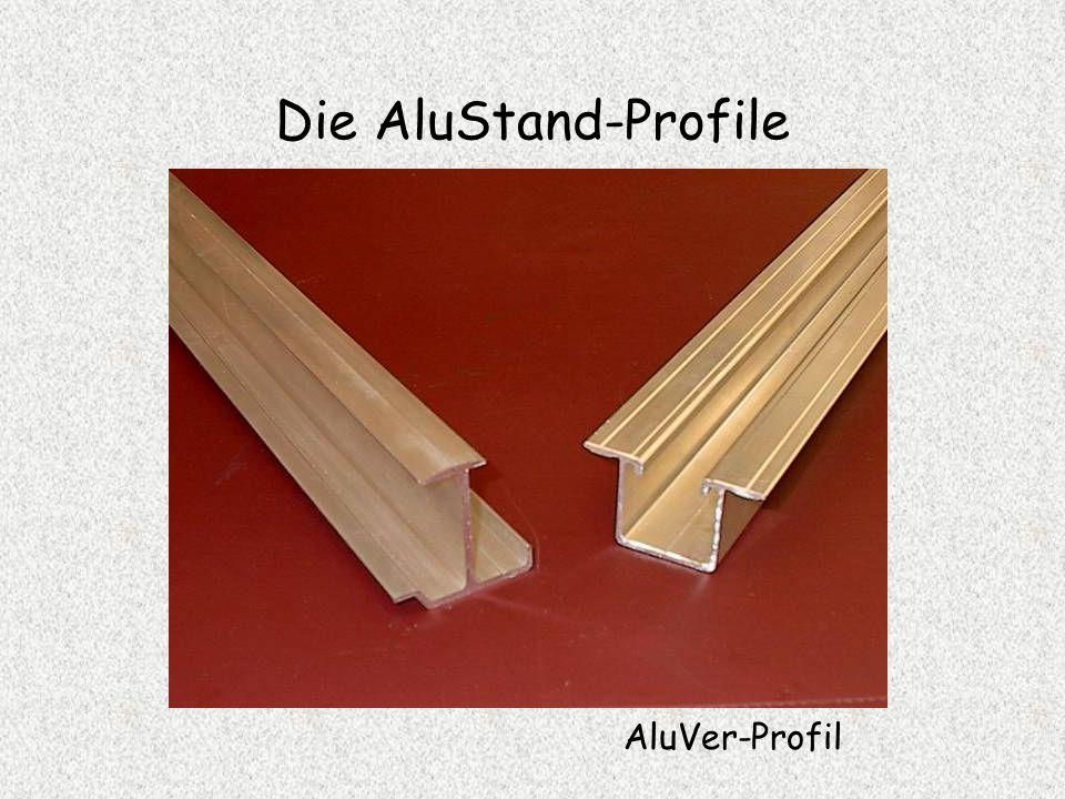 Die AluStand-Profile AluVer-Profil