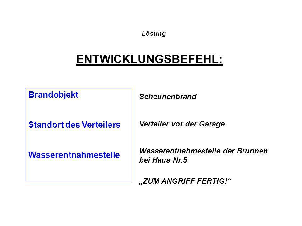 ENTWICKLUNGSBEFEHL: Brandobjekt Standort des Verteilers