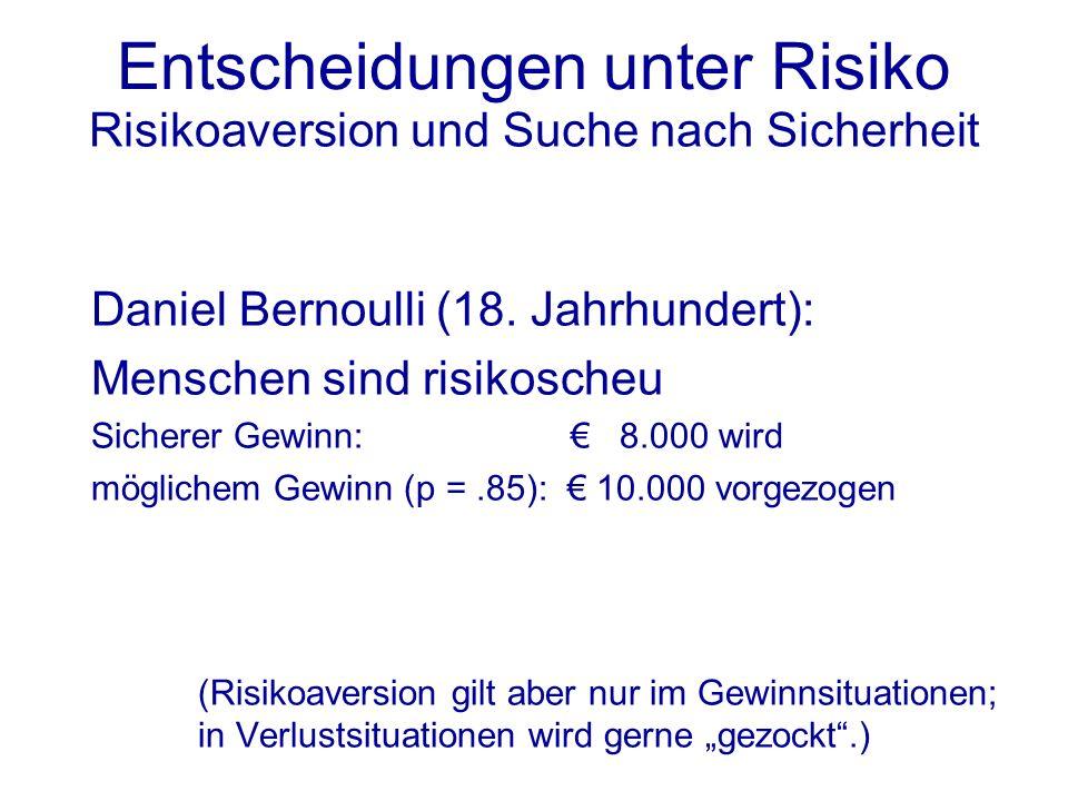 Risikoaversion und Suche nach Sicherheit