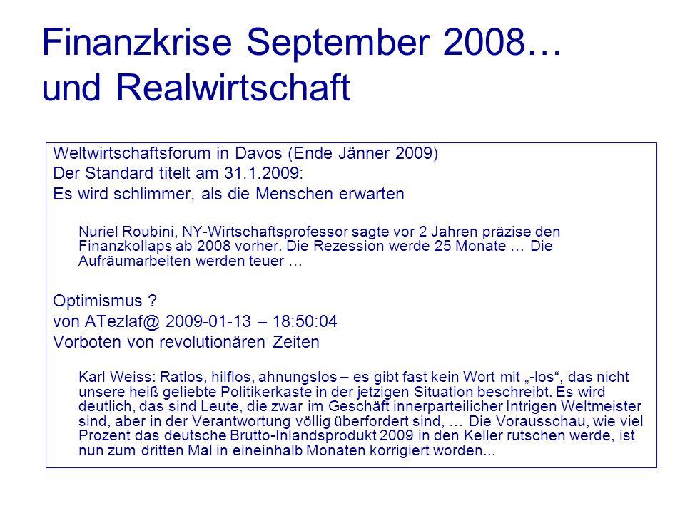 Finanzkrise September 2008… und Realwirtschaft