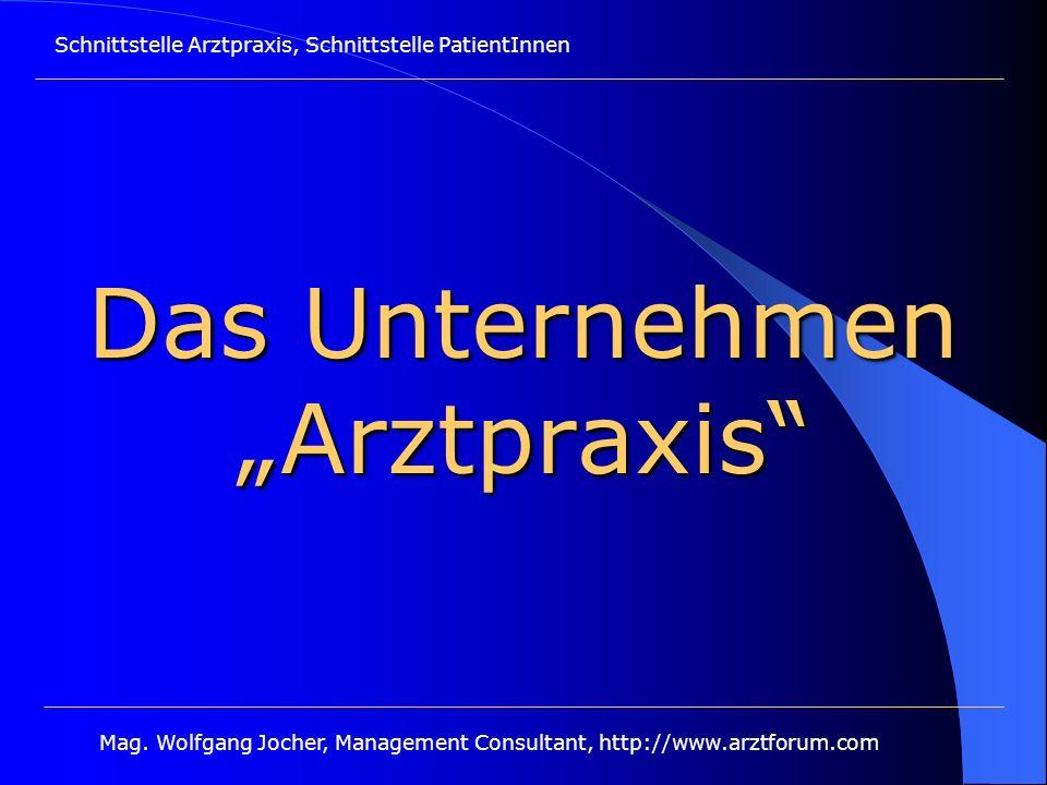 """Das Unternehmen """"Arztpraxis"""