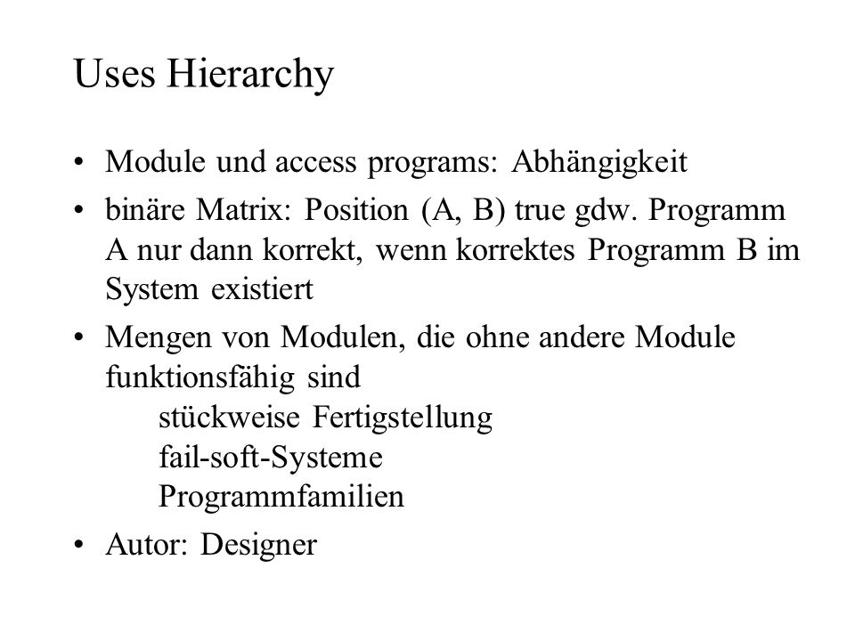 Uses Hierarchy Module und access programs: Abhängigkeit