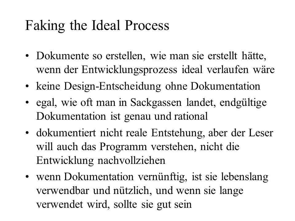 Faking the Ideal Process