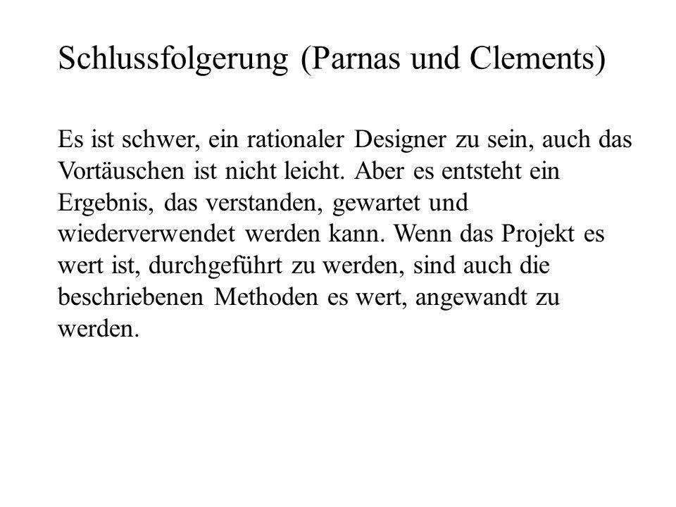 Schlussfolgerung (Parnas und Clements)