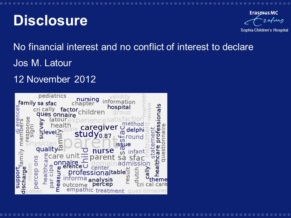 Disclosure No financial interest and no conflict of interest to declare.
