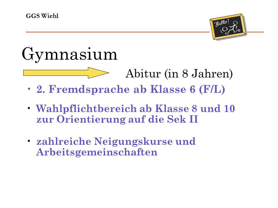 Gymnasium Abitur (in 8 Jahren) 2. Fremdsprache ab Klasse 6 (F/L)