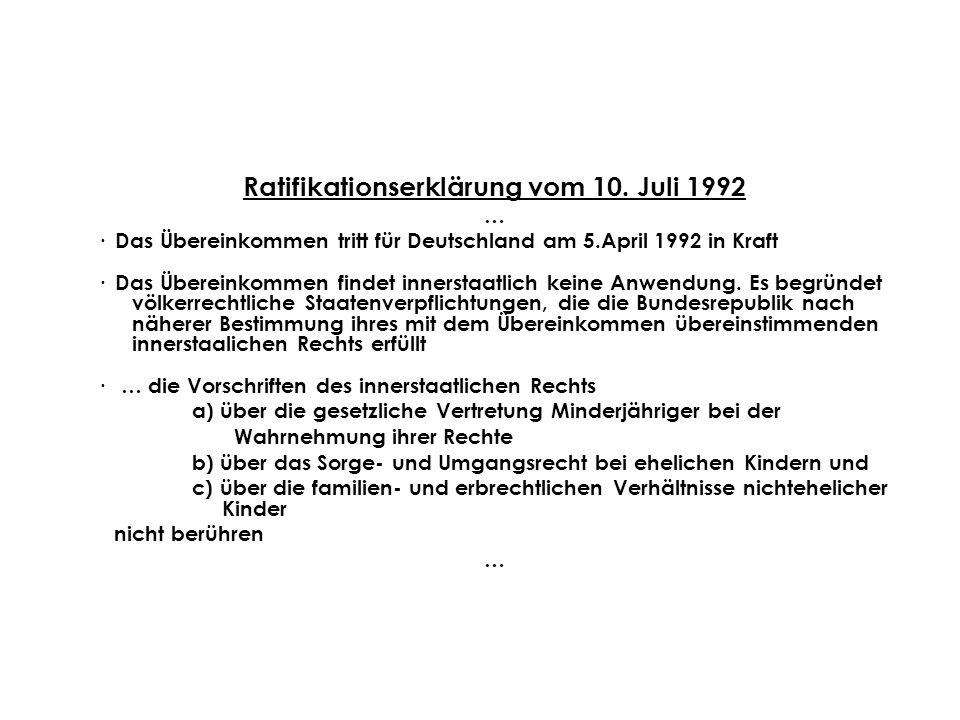 Ratifikationserklärung vom 10. Juli 1992